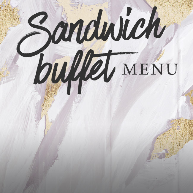 Sandwich buffet menu at The Gate